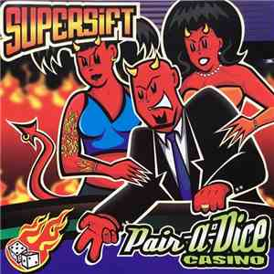 Supersift - Pair-A-Dice Casino download mp3 flac